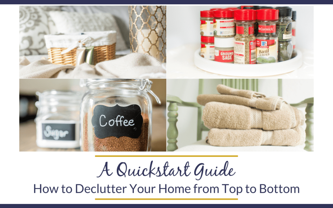 A Quickstart Guide on How to Declutter Your Home